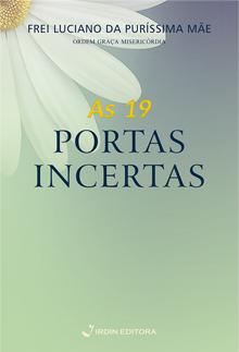As 19 Portas Incertas