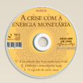 A crise com a energia monetária