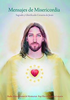 Mensajes de Misericordia – Sagrado y Glorificado Corazón de Jesús