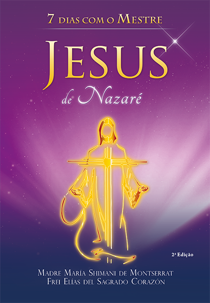 7 dias com o Mestre Jesus de Nazaré
