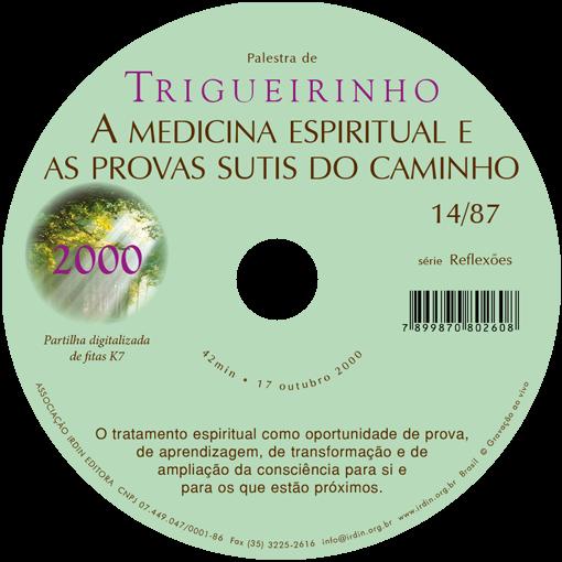 A medicina espiritual e as provas sutis do caminho