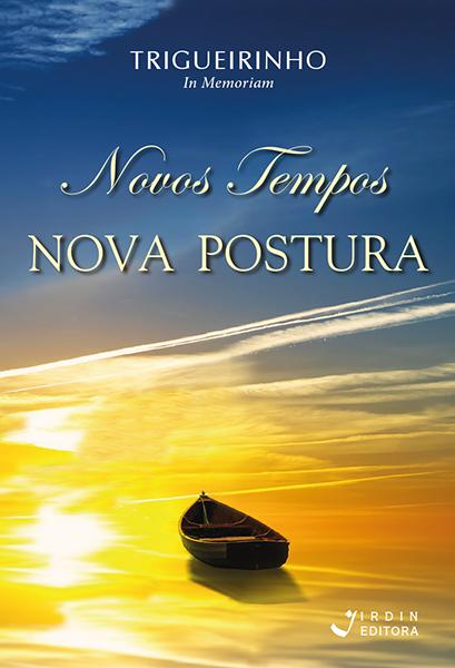 Novos Tempos Nova Postura – Irdin Editora